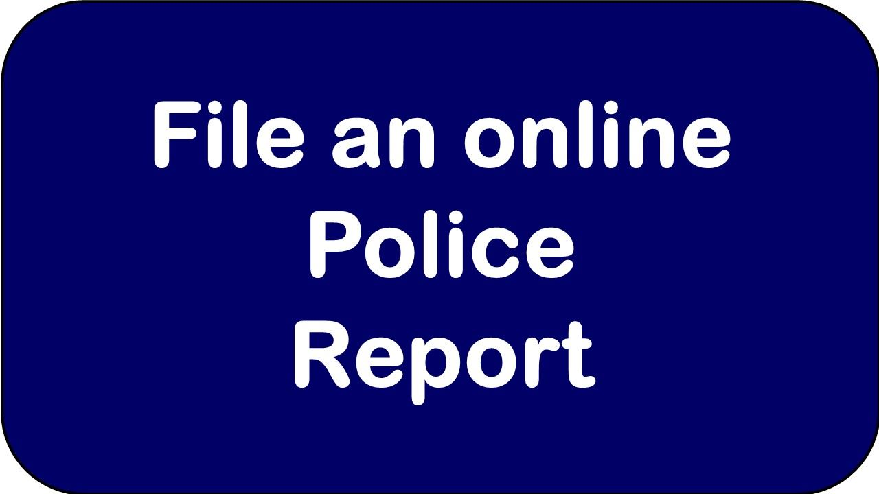 File a Police Report - Yellow Opens in new window