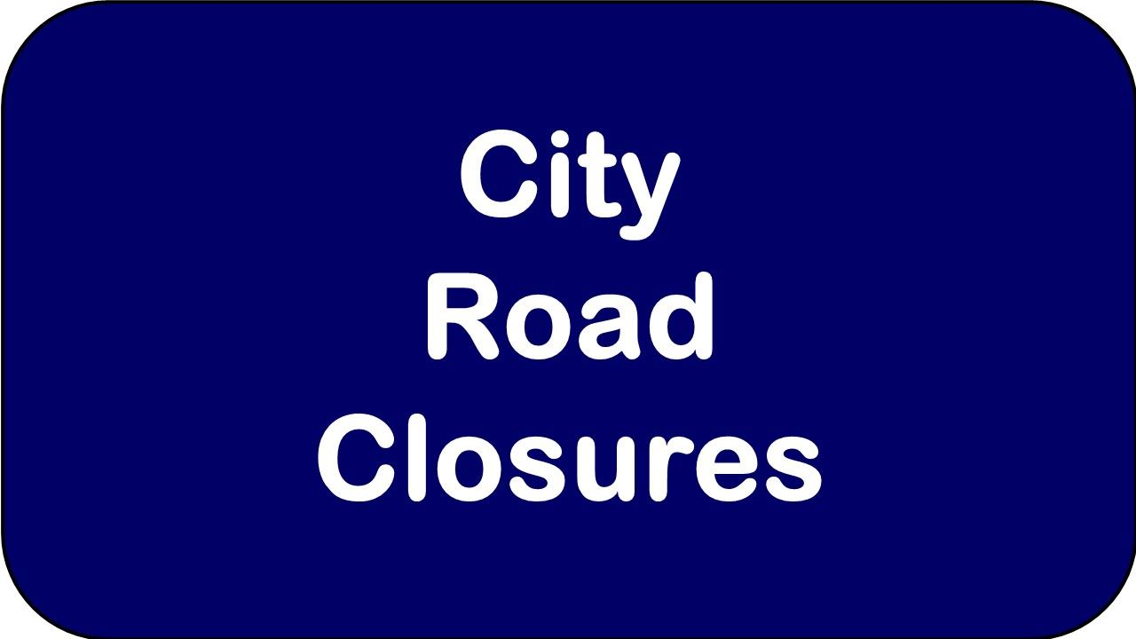 City Road Closures Opens in new window